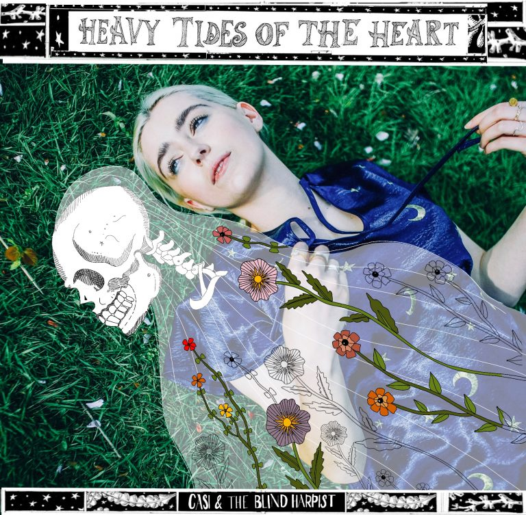 Heavy Tides of the Heart – Casi & The Blind Harpist