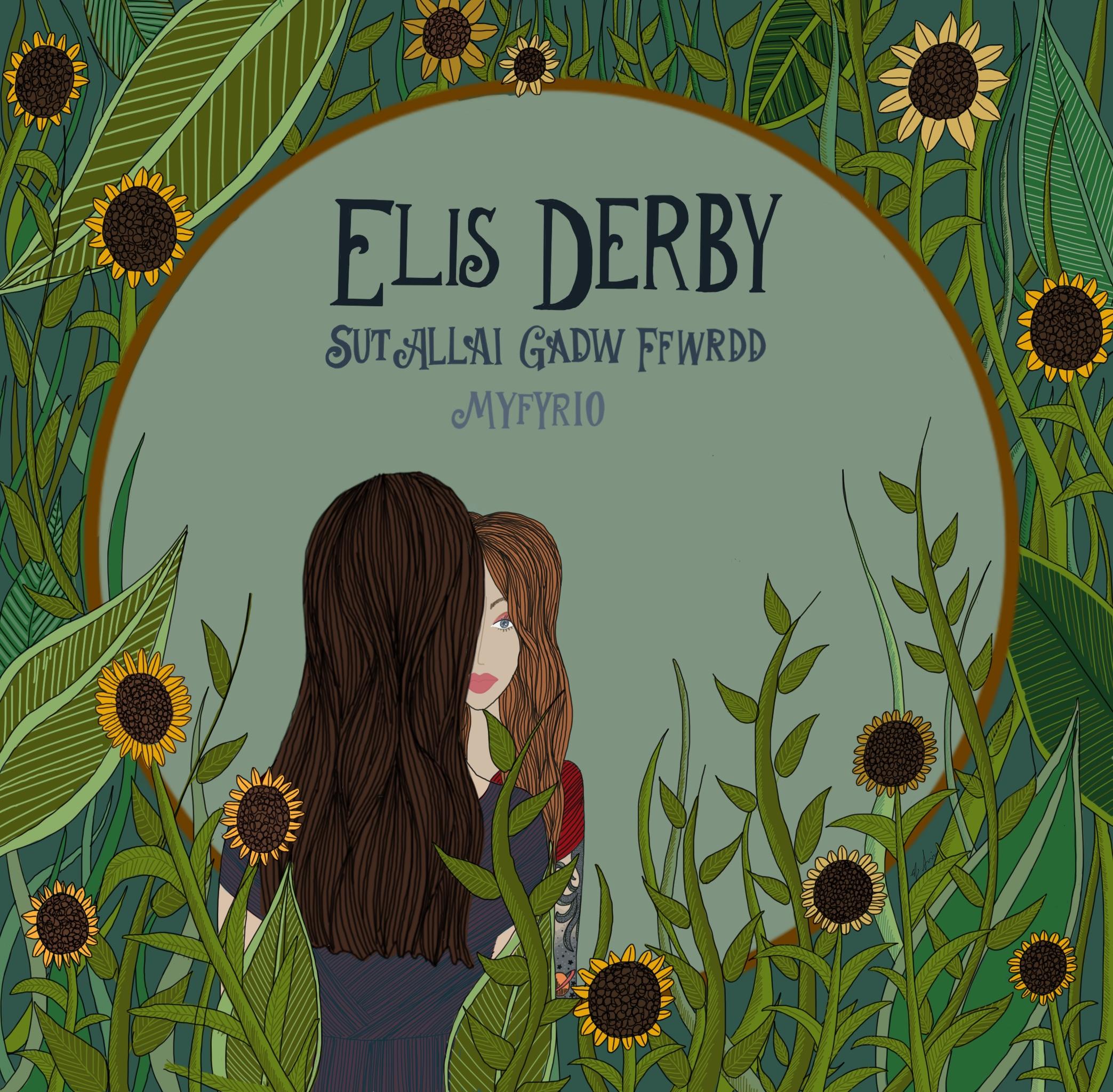 Sut Allai Gadw Ffwrdd – Elis Derby (Recordiau Côsh Records)